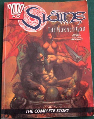 2000 AD Slaine the Horned God: Mills Pat and