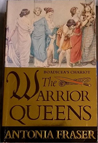 9780749316754: The Warrior Queens