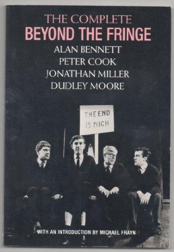 The Complete Beyond the Fringe: Alan Bennett, Peter