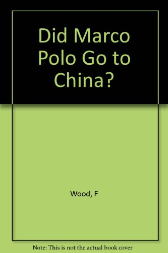 9780749317331: Did Marco Polo Go to China Pb