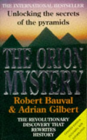 9780749317447: The Orion Mystery - Unlocking the Secrets of the Pyramids