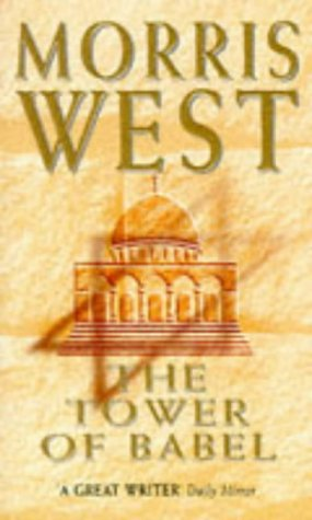 The Tower of Babel: Morris West