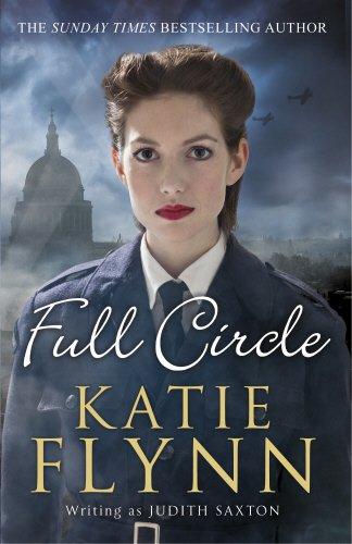 Full Circle: Final Volume of The Family Saga: Saxton, Judith