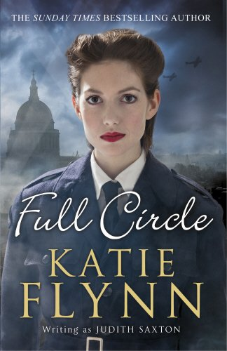 Full Circle: Final Volume of The Family Saga: Saxton, Judith