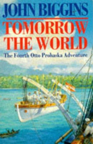 9780749318109: Tomorrow the World