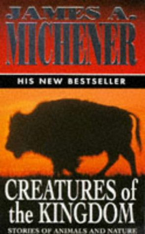 9780749318116: Creatures of the Kingdom: Stories of Animals and Nature