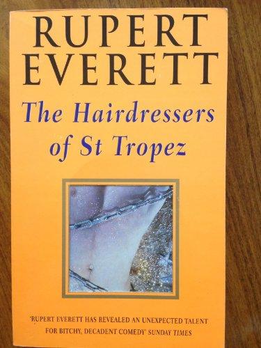 The Hairdressers of St.Tropez: Everett, Rupert