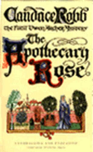 9780749318833: The Apothecary Rose - a Medieval Mystery