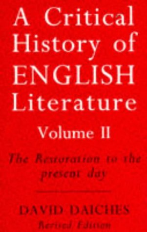 9780749318949: A Critical History of English Literature: The Restoration to the Present Day v. 2