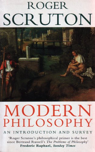 MODERN PHILOSOPHY: AN INTRODUCTION AND SURVEY (074931902X) by ROGER SCRUTON
