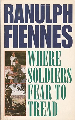 9780749319090: Where Soldiers Fear to Tread