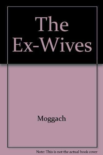 9780749319311: The Ex-Wives