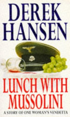 9780749319953: Lunch with Mussolini