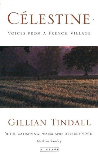 9780749320256: Celestine Celestine: Voices from a French Village