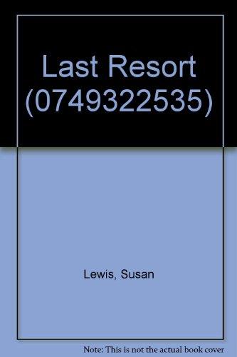 9780749320492: Last Resort (0749322535)