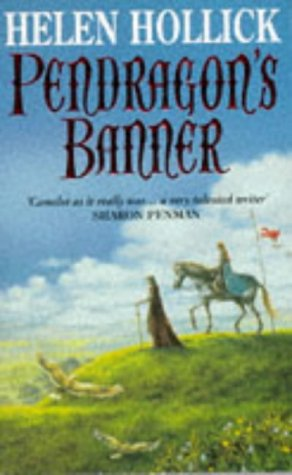 9780749320638: Pendragon's Banner (Pendragon's Banner Trilogy)