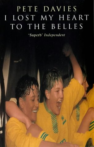 9780749320850: I Lost My Heart to the Belles: Story of the Doncaster Belles
