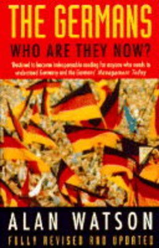 9780749321901: The Germans: Who are They Now?