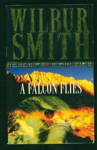 A Falcon Flies: Wilbur A. Smith