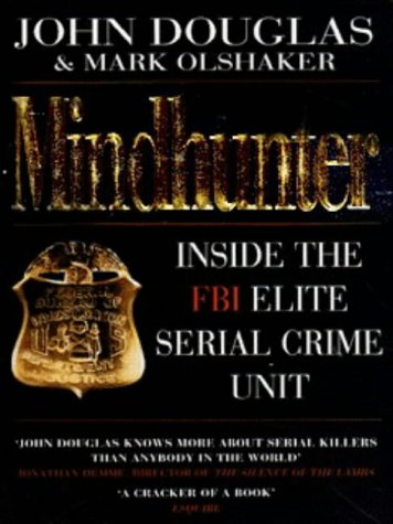 9780749322144: Mindhunter: Inside the FBI's Elite Serial Crime Unit