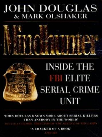 9780749322144: Mindhunter: Inside the FBI's Elite Serial Crime Unit