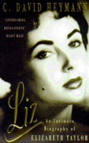 9780749322380: Liz: an Intimate Biography of Elizabeth Taylor