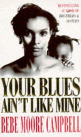 9780749322656: Your Blues Ain't Like Mine