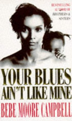 9780749322656: Your Blues Aint Like Mine