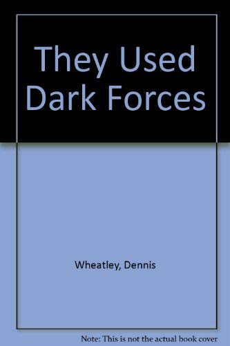 9780749322779: They Used Dark Forces