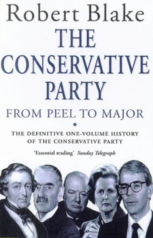 9780749322977: The Conservative Party from Peel to Major