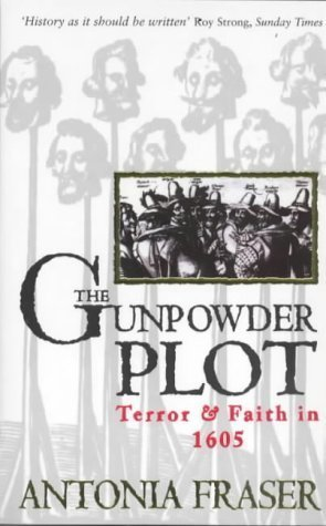 9780749323578: The Gunpowder Plot: terror & faith in 1605