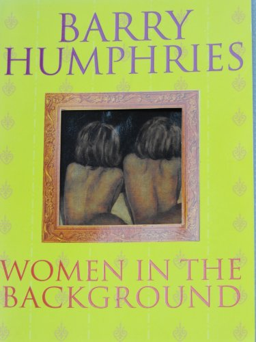 9780749323585: WOMEN IN THE BACKGROUND [Paperback] by Humphries, Barry