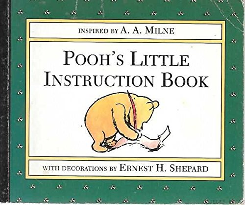 9780749323806: Pooh's Little Instruction Book