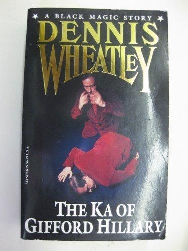 9780749324025: The Ka of Gifford Hillary (A Black Magic Story)