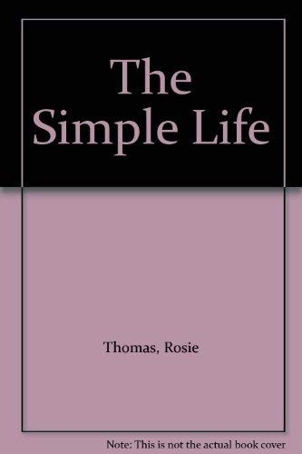 9780749324384: The Simple Life