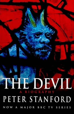 9780749325060: THE DEVIL: A Biography