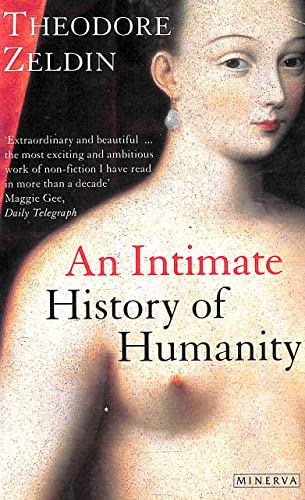 9780749385552: An Intimate History of Humanity
