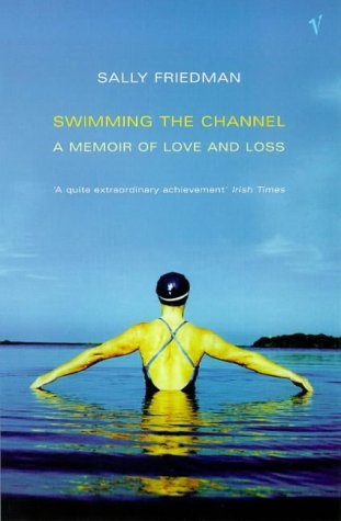 9780749385750: Swimming The Channel-A Memoir Of Love And Loss