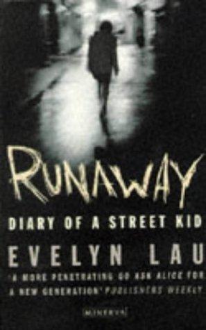 Runaway: Diary of a Street Kid: Evelyn Lau