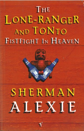 9780749386696: Lone Ranger And Tonto Fistfight In Heaven