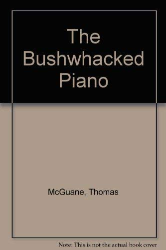 9780749390310: The Bushwhacked Piano