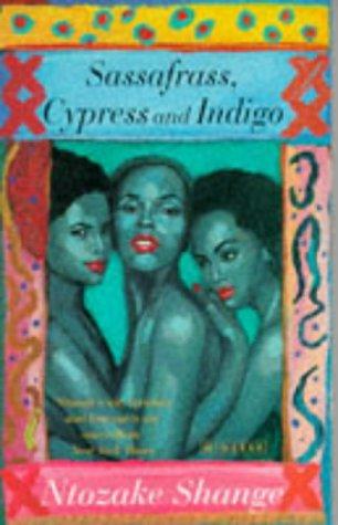 9780749390358: 'SASSAFRASS, CYPRESS AND INDIGO'
