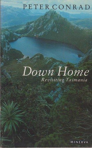 9780749390648: Down Home: Revisiting Tasmania
