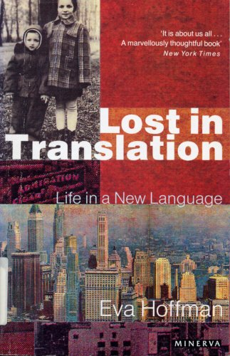 9780749390709: Lost in Translation: A Life in a New Language