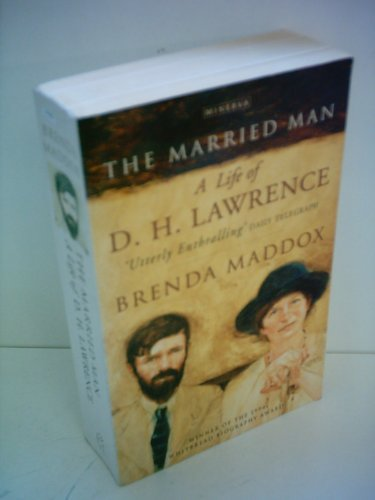 9780749390792: The Married Man : A Life of D. H. Lawrence