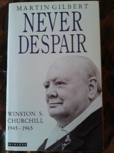 9780749391041: Churchill, Winston S.: Never Despair, 1945-65 v. 8