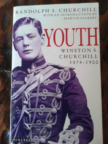9780749391089: Churchill, Winston S.: Youth, 1874-1900 v. 1