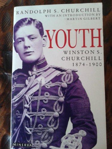 9780749391089: Churchill, Winston S.: Youth, 1874-1900 v. 1