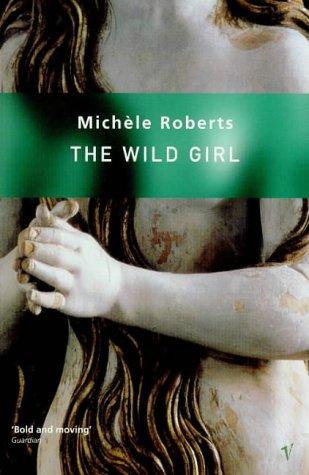 9780749391140: Wild Girl