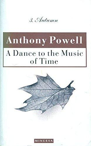 9780749391607: Dance To The Music Of Time Volume 3: Autumn v. 3 (A Dance to the Music of Time)